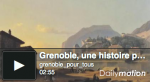GrenobleUneHistoirePourTousClip