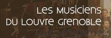 Musiciens du Louvre Grenoble